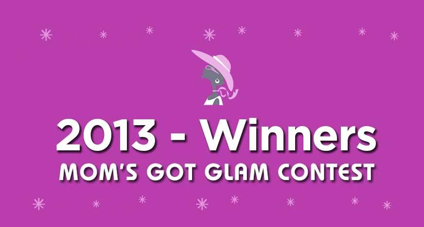 2013 Moms Got Glam Winners